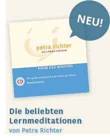 Lernmeditationen der Heilpraktikerin Petra Richter